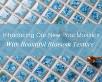 Introducing Our New Pool Mosaics With Beautiful Blossom Texture-Pool mosaics, Tiles for pool, Pool tile mosaics wholesale