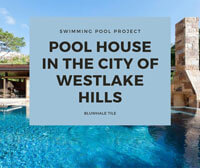 Swimming Pool Project: Pool House In the City of Westlake Hills-Pool house, Swimming pool design, Swimming pool mosaic tile supplies